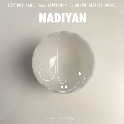 Premiere: Lost Boy, Saqib - Nadiyan (El Mundo Remix) [For The People]