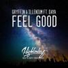 Gryffin & Illenium ft. Daya - Feel Good (Highlanderz Remix)