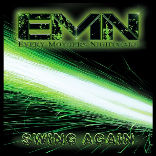 Every Mother's Nightmare - Swing Again