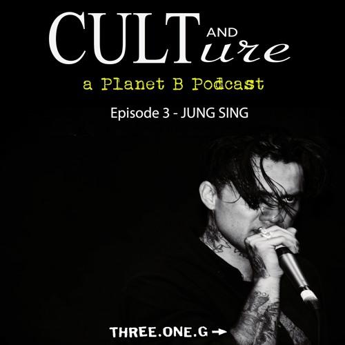 Cult & Culture Podcast - Episode 3: Jung Sing
