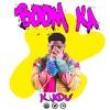 K'Adu - BOOM KA