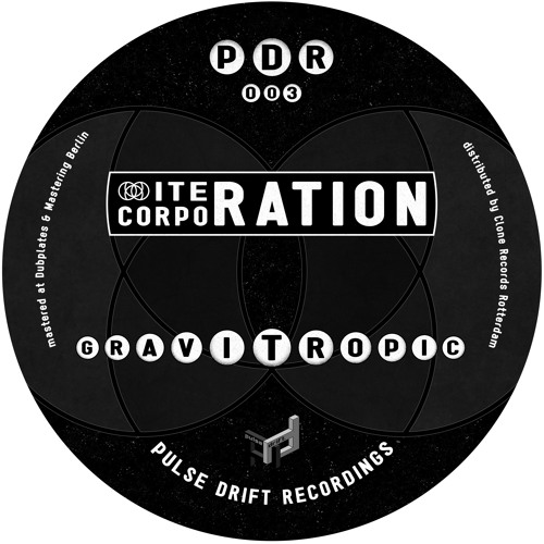 "PDR003 - Iteration Corporation - ""Gravitropic"" (Previews)"