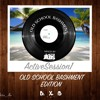 ActiveSession I Old School Bashment Edition by (@Active_abs)