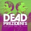 The Dead Prezidents - Deadcast Top 10 July '17 2017-08-01 Artwork