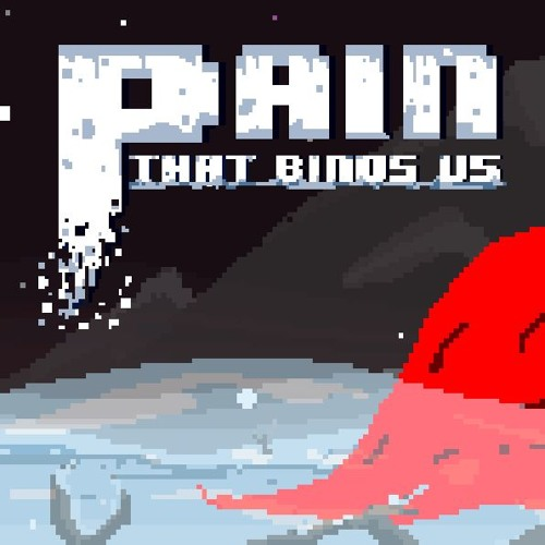 Pain That Binds Us OST (Ludum Dare 39)