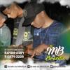 == PODCAST 05 DJ MB DA BRASILIA FAZENDO SUA XANA SUAR RS !!!