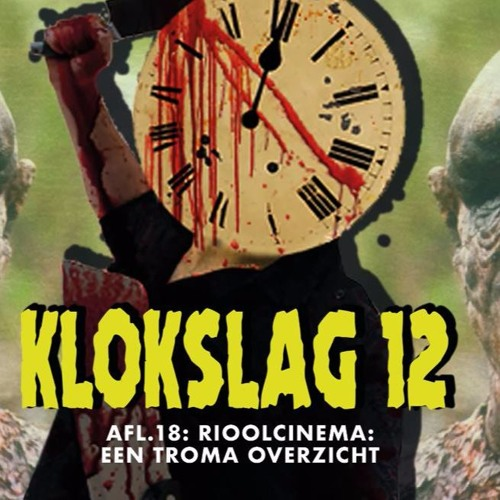 18. Rioolcinema: Een TROMA overzicht (guests: Anthony Palaia & Captain Catastrophy)