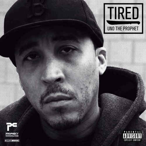UNO The Prophet - Tired