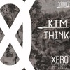 Download KTM - Think [OUT NOW] Mp3