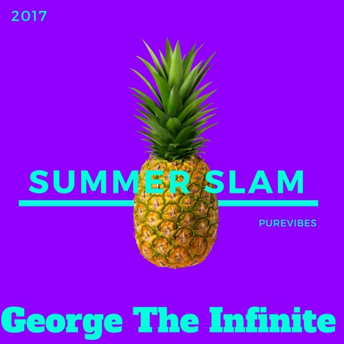 Summer Slam '17 - George The Infinite Drum and Bass Mix
