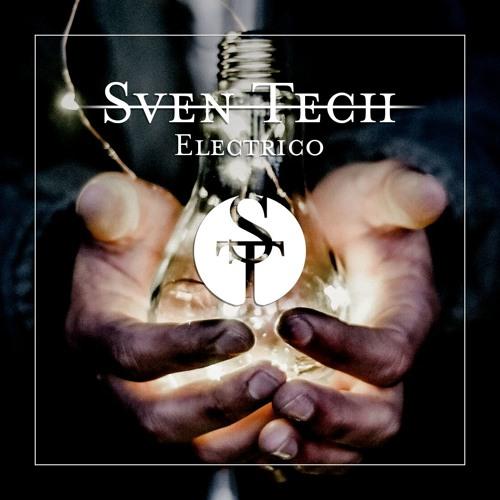 Sven Tech - Electrico [HOUSE] !!FREE DOWNLOAD!!