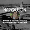 Napoleon - North & South America Disco Bumpin' Promo Mix (FREE DOWNLOAD)