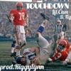 Touchdown ft. D.Tig (Prod. Riggy Lynn)