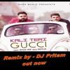 KALI TERI GUCCI - JD (DJ PRITAM - 9899298966 - 9871188892
