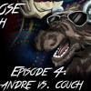 The TurboMoose Podcrash Episode 4: Andre Vs. Couch