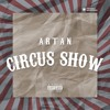 Circus Show (Out now on SBTV & Spotify)