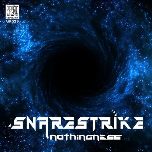 MR029 Snarestrike - Nothingness EP