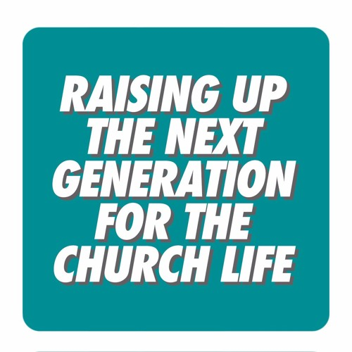 Msg 3 Bringing the Young People into the Church Life through the Homes