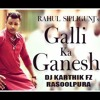 2017 Galli Ka Ganesh Rahul Sipligunj Congo Pad Mix Dj Karthik Fz Rasoolpura Mp3 Mp3