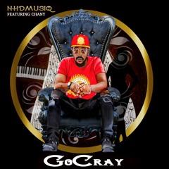 Go Cray Ft Chany