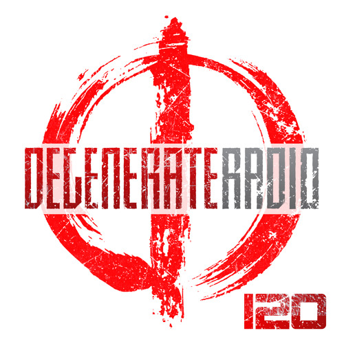 Degenerate Radio 120