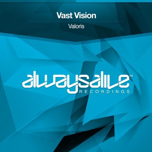 Vast Vision - Valoris [OUT NOW]