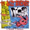 The Jazz Butcher - Southern Mark Smith (Big Return)