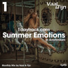 Monthly Mix August '17 | Vaal & Tijn - Summer Emotions in Amsterdam | 1daytrack.com