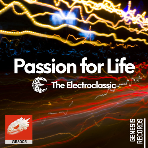 The Electroclassic - Passion For Life