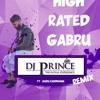 High Rated Gabru - Guru Randhawa (DjPrince Remix)
