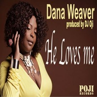 He Loves Me -Dana Weaver (DJ Oji Vocal Mix) Snippet