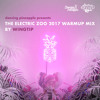 Wingtip - The Electric Zoo 2017 Warmup Mix