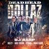 DJ ASAP Ft. Mozzy, Mike Sherm, Symba, Omar Kadir - Dead Head Dollaz