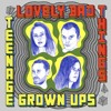 Lovely Bad Things - I Just Want You To Go Away