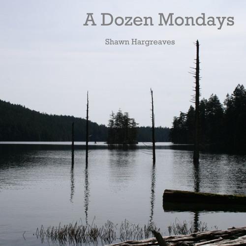 A Dozen Mondays