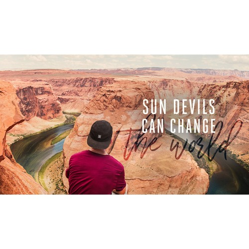 Sun Devils Can Change The World