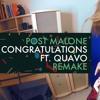 Post Malone Congratulations MP3 Download