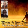 """""""Moving in your destiny"""", by Dr. Jeffrey Williams"""