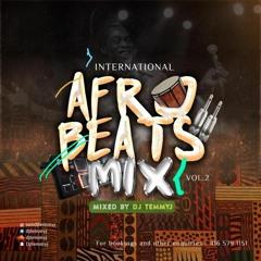 01 - INTERNATIONAL AFROBEATS MIX .VOLUME 2