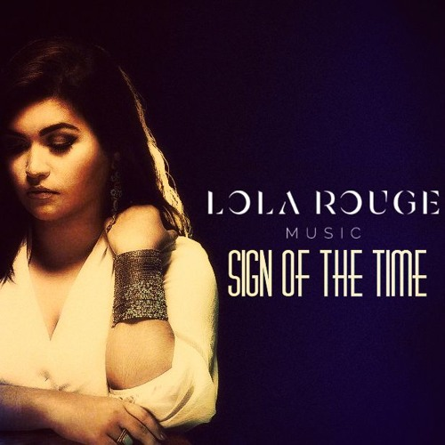 Sign Of The Times by Lola Rouge (cover)