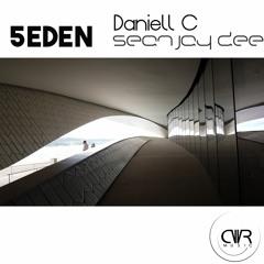 Daniell C, Sean Jay Dee - 5eDen (Gabriel Slick Remix)