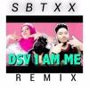 DATO SERI VIDA - I AM ME (SBTXX REMIX)[Click