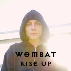 Wombat - 'Rise Up'
