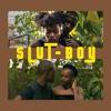 SLUT-BOY (feat. ZARHIE)
