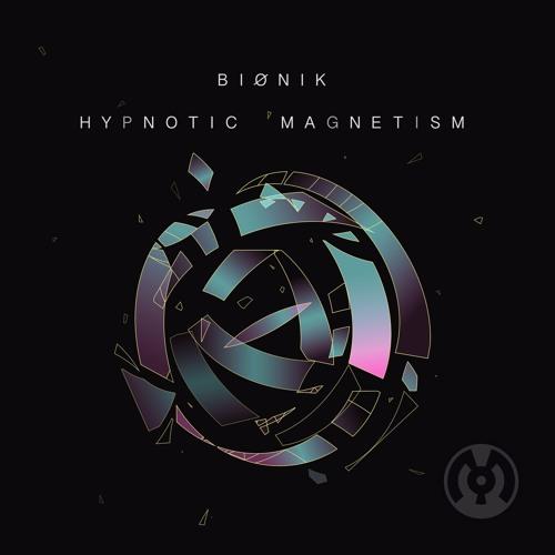 Bionik - Hypnotic Magnetism