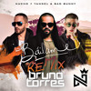 Nacho Ft. Yandel & Bad Bunny – Bailame (Bruno Torres Remix)