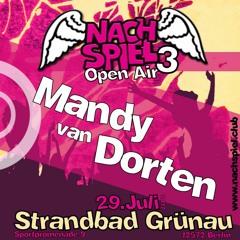 Vorspiel Open Air 29.07.17 Strandbad Grünau Mandy van Dorten // FREE DOWNLOAD