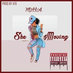 Mulla - She Moving