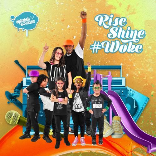 Rise Shine #Woke