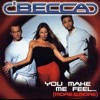 You make me feel (Shusaku Mix) - Becca